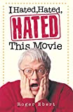 「I Hated, Hated, Hated This Movie」のサムネイル画像