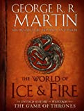 「The World of Ice & Fire: The Untold History of Westeros and the Game of Thrones (A Song of Ice and F...」のサムネイル画像