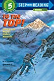 「To the Top!: Step into Reading : a Step 4 Book」のサムネイル画像