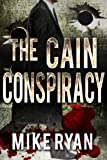 「The Cain Conspiracy (The Cain Series Book 1) (English Edition)」のサムネイル画像