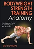 「Bodyweight Strength Training Anatomy (English Edition)」のサムネイル画像
