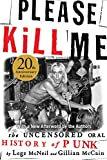 「Please Kill Me: The Uncensored Oral History of Punk」のサムネイル画像