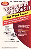 「Vocabulary Cartoons II, SAT Word Power: Learn Hundreds of SAT Words with Easy Memory Techniques (Eng...」のサムネイル画像