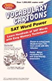 「Vocabulary Cartoons, SAT Word Power: Learn Hundreds of SAT Words with Easy Memory Techniques (Englis...」のサムネイル画像