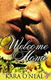 Welcome Home (Pike's Run Series, Book One) by Kara O'Neal
