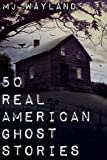 「50 Real American Ghost Stories (English Edition)」のサムネイル画像