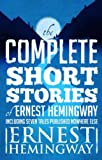 「Complete Short Stories Of Ernest Hemingway: The Finca Vigia Edition (English Edition)」のサムネイル画像