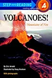 「Volcanoes!: Mountains of Fire (Step into Reading)」のサムネイル画像