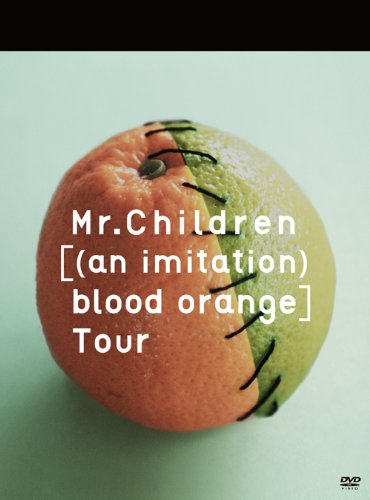 Amazon.co.jp: Mr.Children [(an imitation) blood orange]Tour [DVD]: Mr.Children: DVD