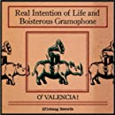 Real Intention of Life and Boisterous Gramophone