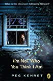 「I'm Not Who You Think I Am (English Edition)」のサムネイル画像
