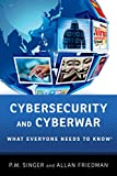 「Cybersecurity and Cyberwar: What Everyone Needs to Know®」のサムネイル画像
