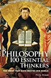 「Philosophy 100 Essential Thinkers (English Edition)」のサムネイル画像