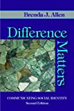 「Difference Matters: Communicating Social Identity (English Edition)」のサムネイル画像