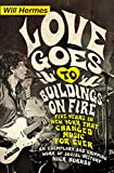 「Love Goes to Buildings on Fire: Five Years in New York that Changed Music Forever」のサムネイル画像