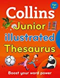「Collins Junior Illustrated Thesaurus (Collins Primary Dictionaries) (English Edition)」のサムネイル画像