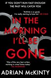 「In the Morning I'll be Gone: Sean Duffy 3 (Detective Sean Duffy) (English Edition)」のサムネイル画像