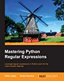 「Mastering Python Regular Expressions (English Edition)」のサムネイル画像