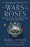 「The Wars of the Roses: The Fall of the Plantagenets and the Rise of the Tudors」のサムネイル画像