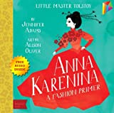 「Anna Karenina A BabyLit® Fashion Primer: --- Free Audio Book Inside (English Edition)」のサムネイル画像