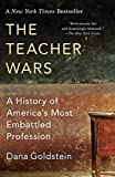 「The Teacher Wars: A History of America's Most Embattled Profession」のサムネイル画像