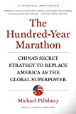 「The Hundred-Year Marathon: China's Secret Strategy to Replace America as the Global Superpower (Engl...」のサムネイル画像