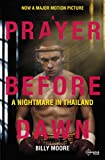 「A Prayer Before Dawn: A Nightmare In Thailand (English Edition)」のサムネイル画像
