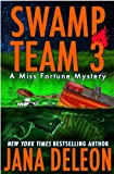 「Swamp Team 3 (A Miss Fortune Mystery, Book 4)」のサムネイル画像