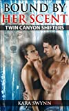 Bound By Her Scent (A BBW Shifter Romance): Twin Canyon Shifters