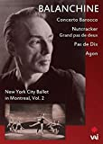 Balanchine: New York City Ballet in Montreal 2 [DVD] [Import]