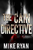 「The Cain Directive (The Cain Series Book 3) (English Edition)」のサムネイル画像