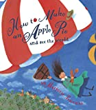 「How to Make an Apple Pie and See the World (Dragonfly Books)」のサムネイル画像
