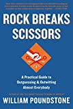 「Rock Breaks Scissors: A Practical Guide to Outguessing and Outwitting Almost Everybody (English Edit...」のサムネイル画像