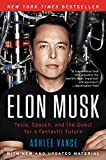 「Elon Musk: Tesla, SpaceX, and the Quest for a Fantastic Future (English Edition)」のサムネイル画像