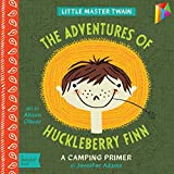 「Adventures of Huckleberry Finn: A BabyLit® Camping Primer (English Edition)」のサムネイル画像