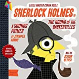 「Sherlock Holmes in the Hound of the Baskervilles: A BabyLit® Sounds Primer (English Edition)」のサムネイル画像
