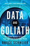 「Data and Goliath: The Hidden Battles to Collect Your Data and Control Your World」のサムネイル画像
