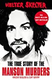 「Helter Skelter: The True Story of the Manson Murders (English Edition)」のサムネイル画像