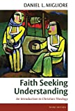 「Faith Seeking Understanding: An Introduction to Christian Theology, third ed. (English Edition)」のサムネイル画像