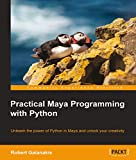 「Practical Maya Programming with Python (English Edition)」のサムネイル画像