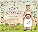 「A Fine Dessert: Four Centuries, Four Families, One Delicious Treat」のサムネイル画像