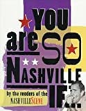 You are So Nashville If…