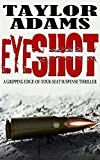 「EYESHOT: a gripping edge-of-your-seat suspense thriller (English Edition)」のサムネイル画像