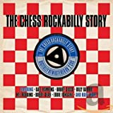 「The Chess Rockabilly Story [Import]」のサムネイル画像