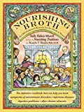 「Nourishing Broth: An Old-Fashioned Remedy for the Modern World (English Edition)」のサムネイル画像