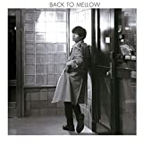 「BACK TO MELLOW(初回限定盤) (DVD付)」のサムネイル画像