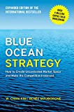 「Blue Ocean Strategy, Expanded Edition: How to Create Uncontested Market Space and Make the Competiti...」のサムネイル画像