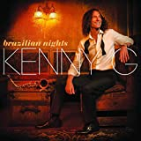 Brazilian Nights / Kenny G