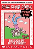 「Live Each Day to the Dumbest (Dear Dumb Diary Year Two #6)」のサムネイル画像