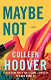 「Maybe Not: A Novella (English Edition)」のサムネイル画像
